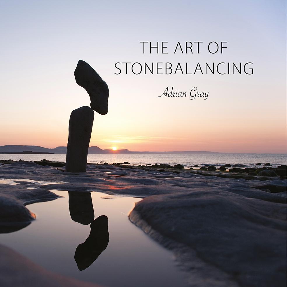 The Art Of Stonebalancing Adrian Gray